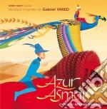 Gabriel Yared - Azur Et Asmar cd musicale di O.S.T. by Gabriel Yared