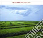 Girls In Hawaii - From Here To There cd musicale di GIRLS IN HAWAII