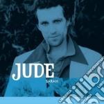 Jude - Sarah cd musicale di JUDE