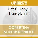 Gatlif, Tony - Transylvania cd musicale di Ost