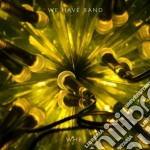 We Have Band - Whb cd musicale di WE HAVE BAND