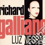 Richard Galliano - Luz Negra cd musicale di Richard Galliano