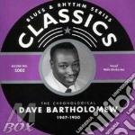 Dave Bartholomew - 1947-1950 cd musicale di BARTHOLOMEW DAVE