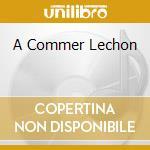 A COMMER LECHON                           cd musicale di MELCOCHITA Y SU CONJ