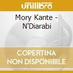 N'DIARABI                                 cd musicale di MORY KANTE