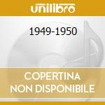 1949-1950 cd musicale di ARMSTRONG LOUIS