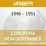 1946 - 1951 cd musicale di WEBSTER BEN