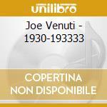 1930/1933 cd musicale di VENUTI JOE