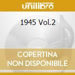1945 VOL.2 cd musicale di GOODMAN BENNY