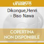 Biso nawa cd musicale di Henry Dikongue