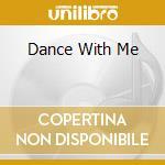 DANCE WITH ME cd musicale di JOSE' ALBERTO