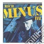Minus, Rich - Iii cd musicale di RICH MINUS
