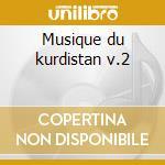 Musique du kurdistan v.2 cd musicale