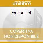 En concert cd musicale