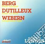 Berg Alban / Dutilleux Henri - Suite Lirica  - Ludwig Quartet cd musicale di Alban Berg