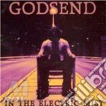 IN THE ELECTRIC                           cd musicale di GODSEND