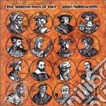 Allan Holdsworth - The Sixteen Men Of Tain cd musicale di HOLDSWORTH ALLAN
