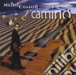 Michel Cusson - Camino cd musicale di CUSSON MICHEL