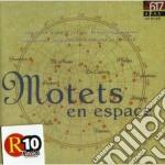 Motets En Espace, Musiche Di Lasso, Victoria, Caurroy, Guerrero, De Monte, Phili cd musicale