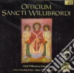 Officium Sancti Willibrordi /choeur Gregorien De Paris, Vox Clamantis, Schola Willibrordiana cd musicale