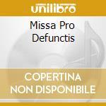 MISSA PRO DEFUNCTIS cd musicale di FranÇois-jose Gossec