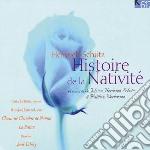 HISTOIRE DE LA NATIVITÚ (WEINACHTSHISTOR cd musicale di Heinrich SchÃœtz