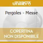 MESSA A 5 VOCI cd musicale di PERGOLESI GIOVANNI B