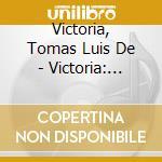 Ad vesperas cd musicale di VICTORIA TOMAS LUIS