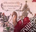 Las Ensaladas - Liriche Spagnole Del Xvi Secolo cd musicale