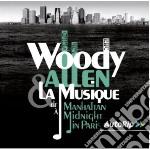 Woody allen & la musica (da Manhattan a Parigi) cd musicale di Woody Allen