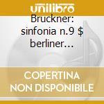 Bruckner: sinfonia n.9 $ berliner philha cd musicale di Wilhelm Furtwangler