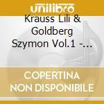 Krauss Lili & Goldberg Szymon Vol.1  - Goldberg Szymon  Fl./lily Krauss Pf. cd musicale