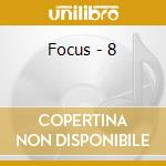 Focus - 8 cd musicale di Focus