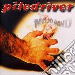 Piledriver - Mojo Hand cd musicale di Piledriver