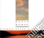 SIERRA SUITE cd musicale di DAVID MICHAEL