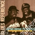 Michael Coleman/Pr.Eddie Lusk - Chicago Blues Festival 91 cd musicale di Coleman/pr.e Michael