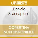 DANIELE SCANNAPIECO cd musicale di SCANNAPIECO DANIELE
