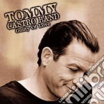 Tommy Castro Band - Guilty Of Love cd musicale di CASTRO TOMMY