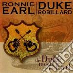 Ronnie Earl/duke Robillard - The Duke Meets The Earl cd musicale di EARL RONNIE/ROBILLARD DUKE
