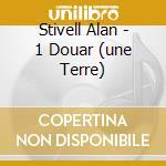 1 DOUAR (UNE TERRE) cd musicale di Alan Stivell