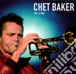 Chet Baker - Two A Day cd musicale di Chet Baker