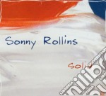 Sonny Rollins - Solid cd musicale di Sonny Rollins