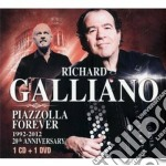 Piazzolla forever 20th anniversary (cd + dvd) cd musicale di Richard Galliano