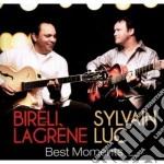 Bireli Lagrene / Luc Sylvain - Best Moments cd musicale di Luc Lagrene bireli