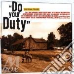 Do your duty cd musicale di Artisti Vari