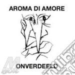 Onverdeeld cd musicale di AROMA DI AMORE