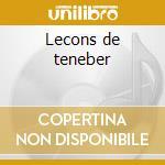 Lecons de teneber cd musicale di Fran�ois Couperin