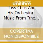 Joss Chris And His Orchestra - Music From