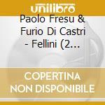FELLINI cd musicale di FRESU/DI CASTRI