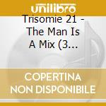 The man is a mix cd musicale di Trisomie 21